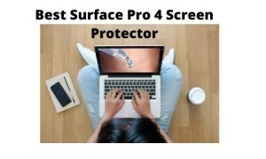Best Surface Pro 4 Screen Protector