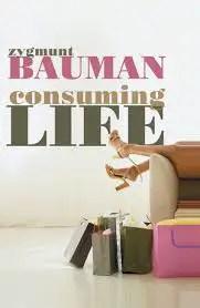 consuming life bauman.jpg