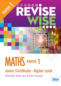 Revise Wise Maths Higher Level Paper 1 Junior Certificate Maths Exams