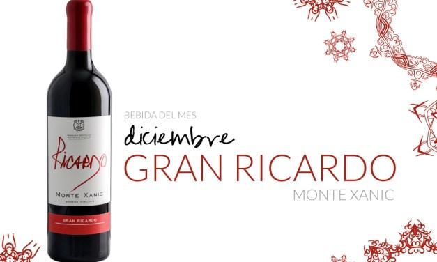 Diciembre: Gran Ricardo Monte Xanic