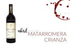 Matarromera Crianza, la bebida de abril en Maria Orsini