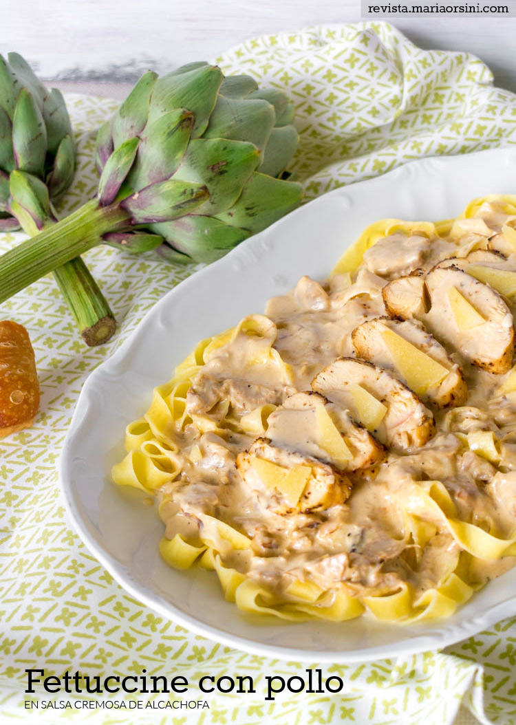 Receta de fettuccine con pollo y alcachofa cremoso | Revista Maria Orsini