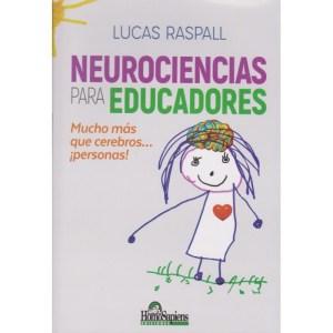 NEUROCIENCIAS PARA EDUCADORES de Lucas Raspall