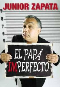 «El Papá Imperfecto» es el libro más reciente de Zapata.