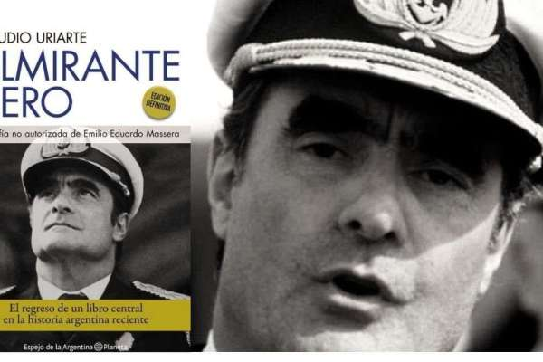Bajo cero: Massera, Uriarte y la biografía política argentina