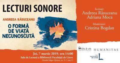 """""""Lecturi sonore"""" cu Andreea Răsuceanu @ Facultatea de Litere, Universitatea București"""