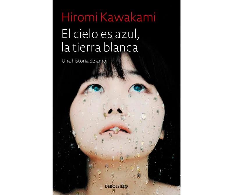 El cielo es azul la tierra blanca, Hiromi Kawakami