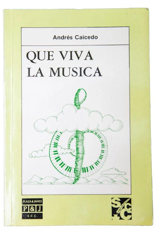 Que viva la música