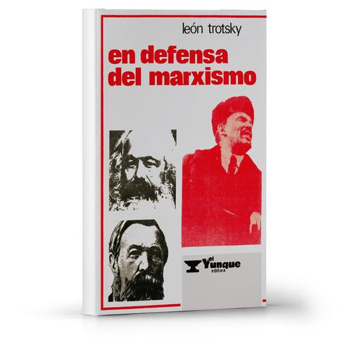 En defensa del marxismo León Trotsky