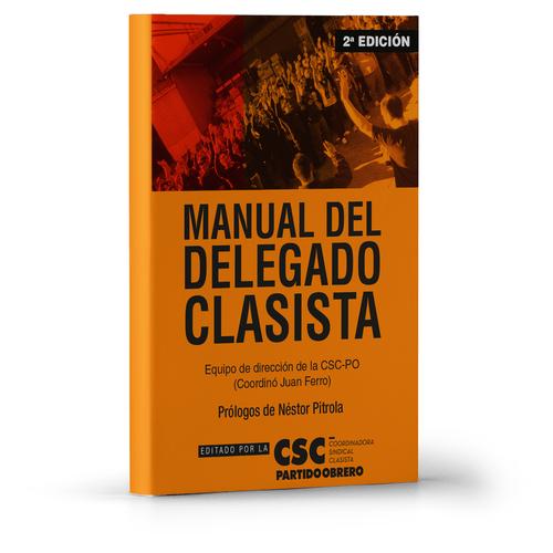 Manual Del Delegado Clasista - Sindicatos
