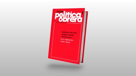 Primer congreso Política Obrera