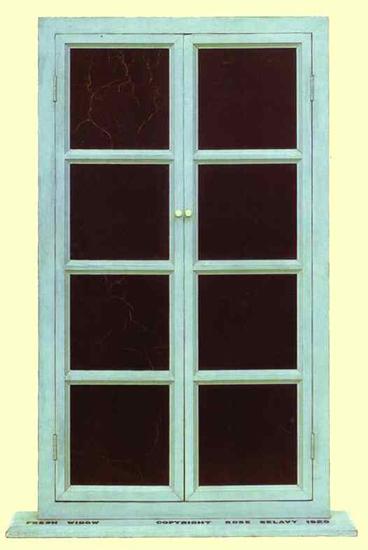 Fresh window, Rose Selavy