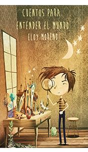 revistas literarias. reseña. cuentos para entender el mundo