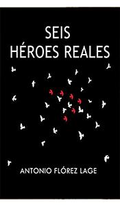 revistas literarias. seis heroes reales