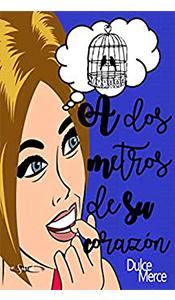 foto portada del libro a dos metros de su corazon en la Revista literaria Galeradas