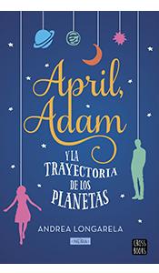 foto portada libro april adam y la trayectoria de los planetas
