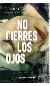 foto portada libro no cierres los ojos revista literaria galeradas