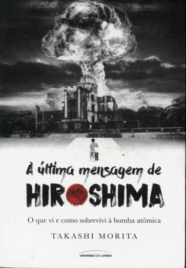 Takashi Morita escreveu uma autobigrafia sobre suas lembranças do ataque nuclear. Crédito: Traça Livraria e Sebo.