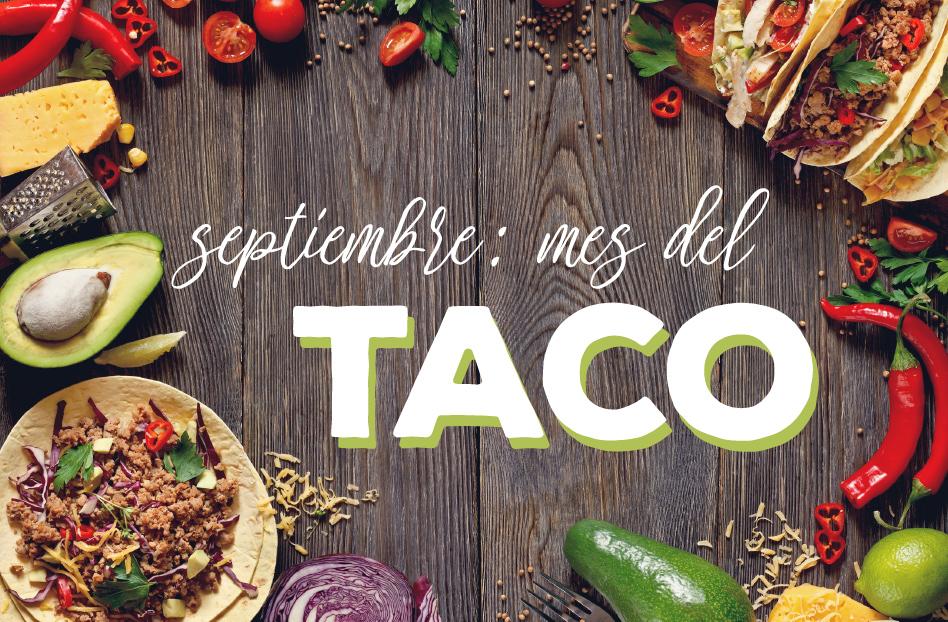 Septiembre: mes del taco
