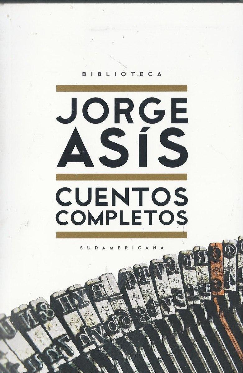 cuentos-completos-jorge-asis-5471-MLA4387836260_052013-F