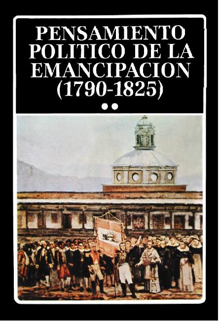 pensamientopoliticodelaemancipacion1790_1825