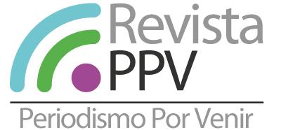 REVISTA PPV – Periodismo Por Venir