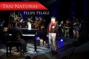 felipe pelaez tan natural