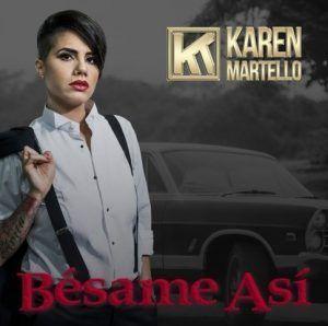 Karen Martello besame asi