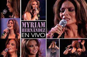 Myriam Hernandez en Vivo
