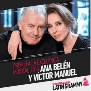 Ana Belen y Victor Manuel grammy latino