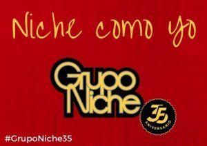 Grupo Niche Niche como yo