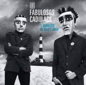 Los Fabulosos Cadillacs La Salvacion de Solo y Juan