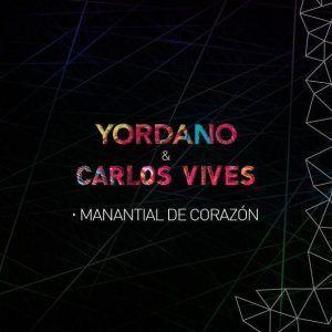 Yordano y Carlos Vives manantial de corazon