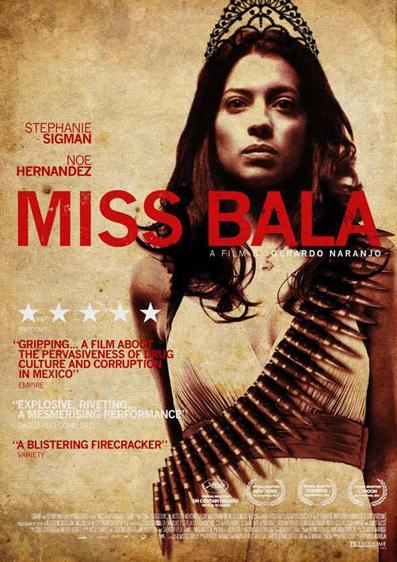 Cartel promocional de Miss Bala en Estados Unidos.