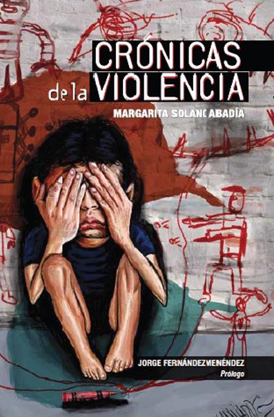 Más crónicas de la violencia...