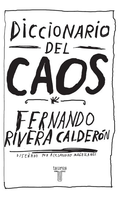El caos del diccionario, de Rivera Fernando Calderón.