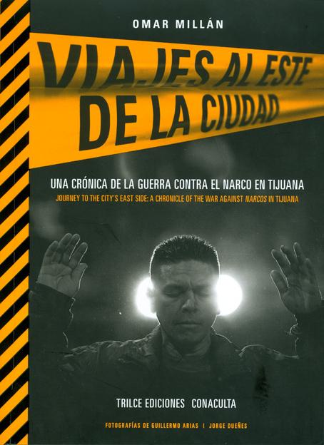 Una crónica de la guerra contra el narco.