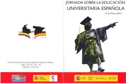 CCEE Reyes Católicos. Jornada Educación Universitaria Española.