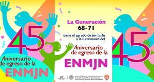 45 aniversario egreso ENMJN 2016