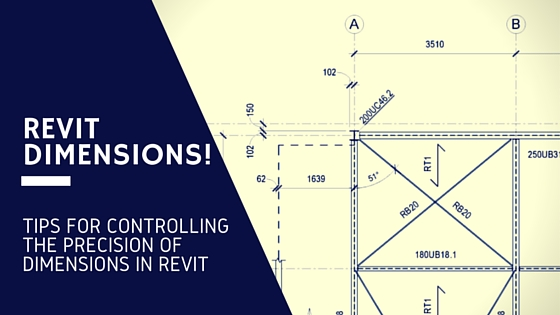 Revit Dimensions Precision - revitIQ