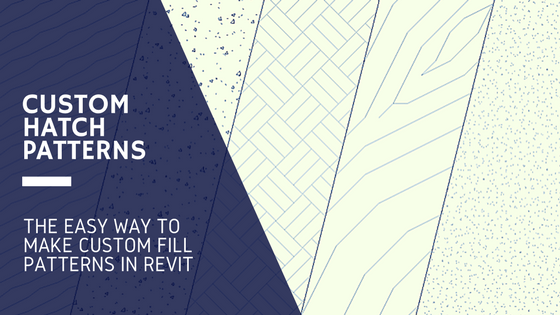 Custom Revit Hatch Patterns - The EASY way! - revitIQ