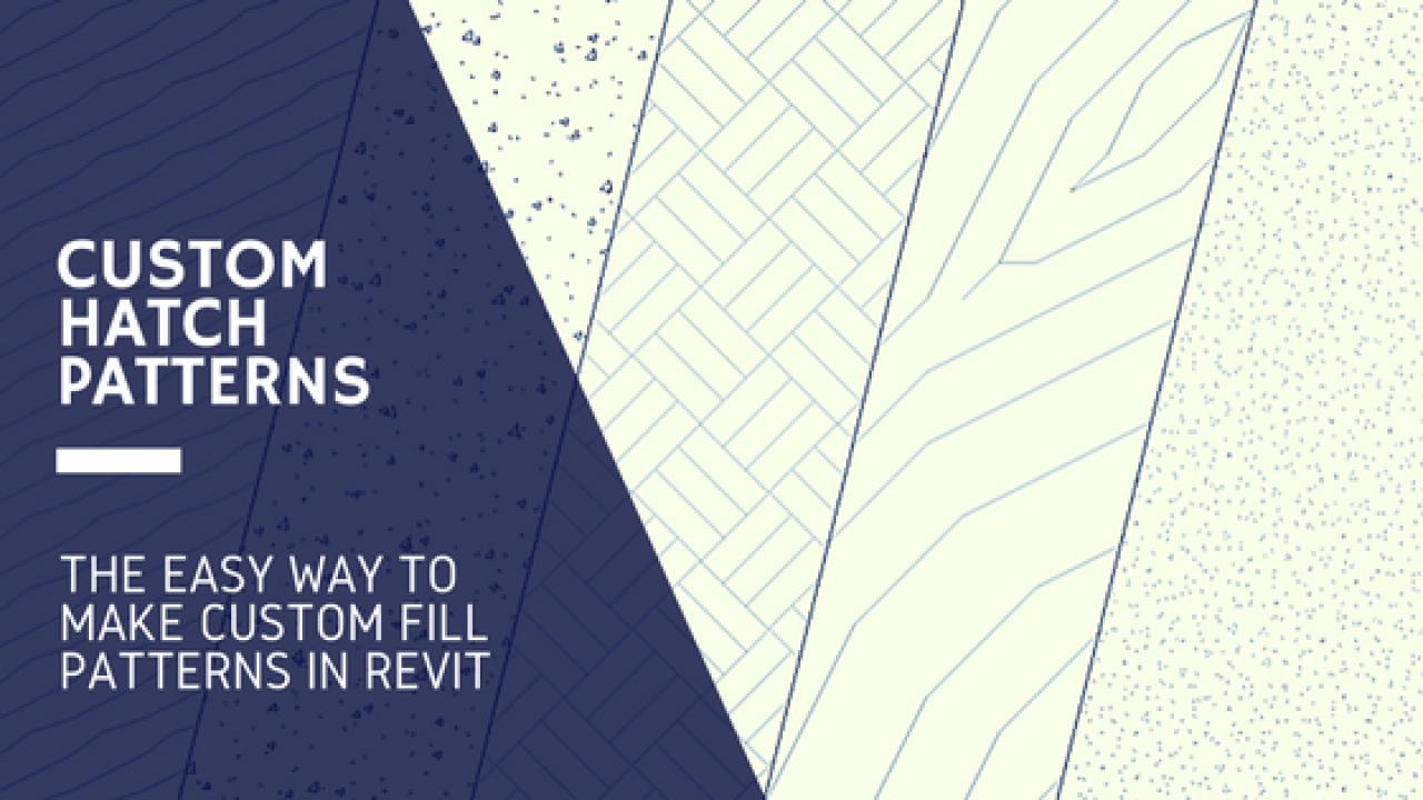 Custom Revit Hatch Patterns - The EASY way! - revitIQ