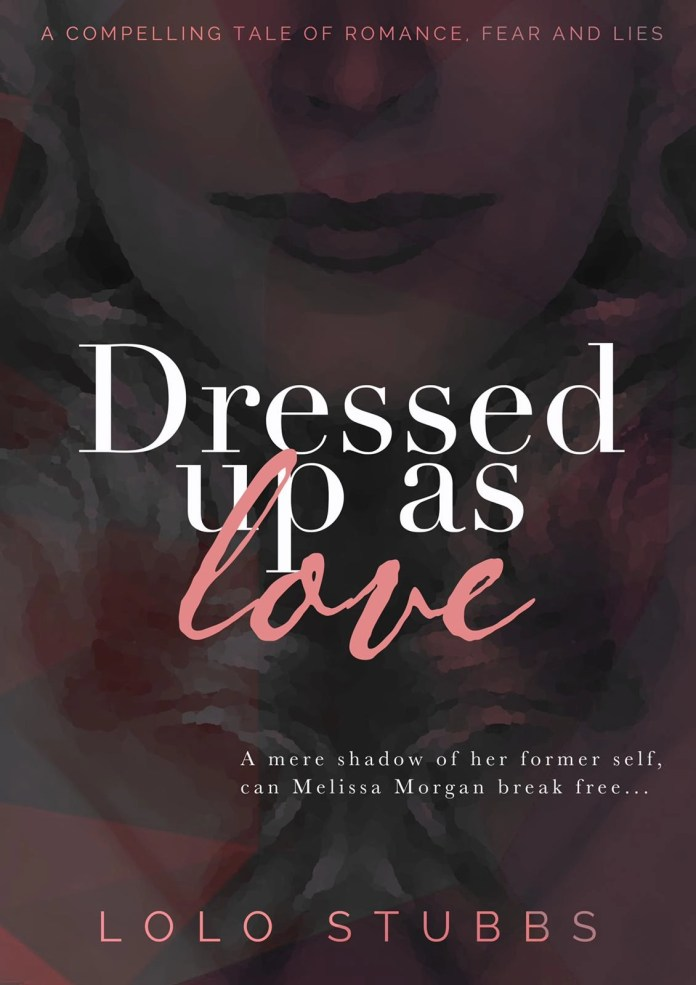 Dressed up as love - Author - Lolo Stbbs - book cover