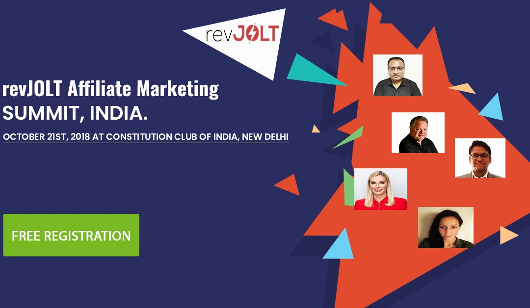 New Affiliate Offers Launched For the revJOLT Affiliate Summit India, 2018