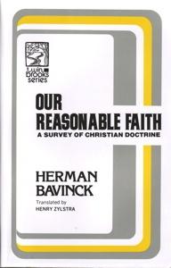 Herman Bavinck's Our Reasonable Faith