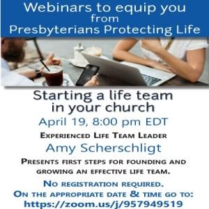 Presbyterians Protecting Life PPL webinar on life teams flier
