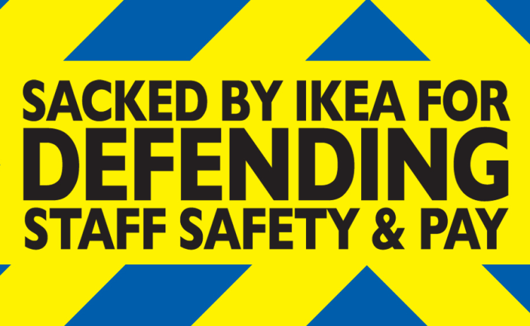 Reinstate Richie Venton! Defend Trade Union Organising at IKEA!