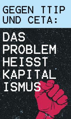 Aufruf zum Antikapitalistischen Block auf der Demo gegen TTIP
