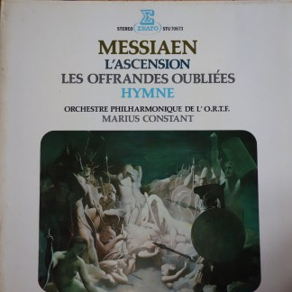 STU 70673 Messiaen L'Ascension, Les Offrandes Oublies, Hymne / Marius Constant