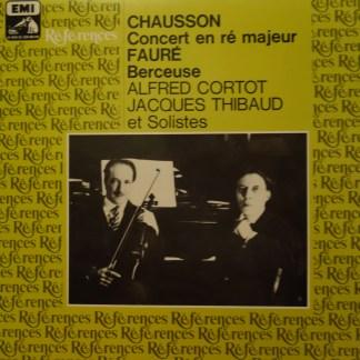 1C 051-03719 Chausson Concert en re majeur Faure Berceuse / Cortot / Thibaud